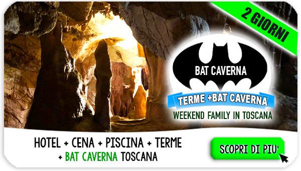 Terme in Toscana e Bat Caverna
