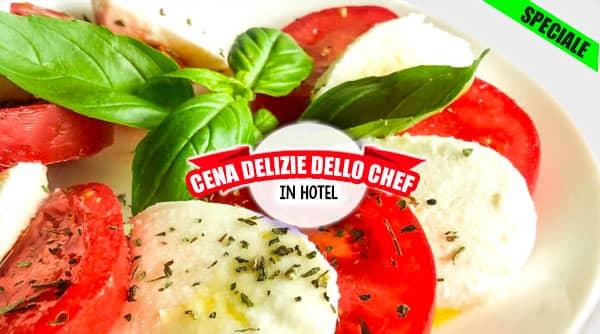 Cena classica in hotel Delizie dello Chef